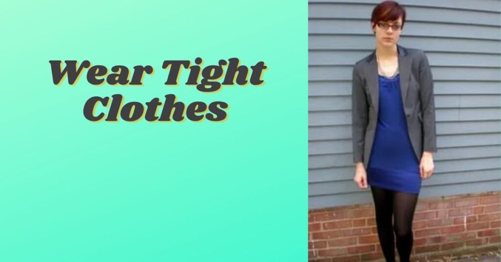 Is It Good to Wear Tight Clothes?